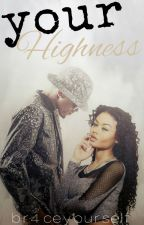 Your Highness by br4ceyourse1f