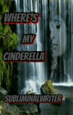Where's My Cinderella (Normila) by SubliminalWriter