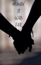 Maybe It Was Fate by EK_JD_CL_2000