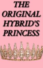 The Original Hybrid's Princess  by hypocritical_