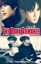 The Dark Romance (OneShoot) by ThykaRyeoKyu