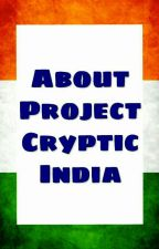 About The ProjectCrypticIndia And News by ProjectCrypticIndia
