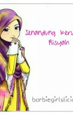Senandung Kerudung Aisyah by barbiegirlslicious