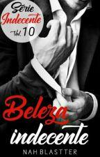Beleza Indecente Vol.07 by AuthorNatth