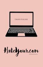 HateYour.com | G.S by GrupinhoSuicida