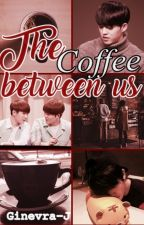 The coffee between us. [Jicheol] by Ginevra-J