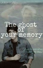 The ghost of your memory ||#3 ||Jalonso villanela. by JalonsoAf