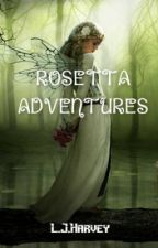 The Fairy Adventures of Rosetta by Summerloveandhate