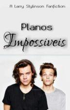Planos impossíveis | l.s. by ohnotommo