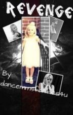 Revenge: Sequel to Liars (A Dance Moms Fanfic) by dancemomsfanfics4u