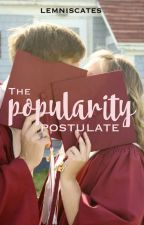 The Popularity Postulate by lemniscates
