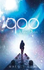 900 : La révolution (Tome 3) by MaellePoo