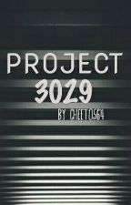 PROJECT 3029 by yexodus