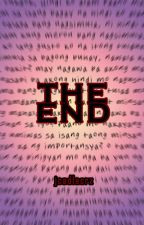 The END (based on true story) by jcadlacrz