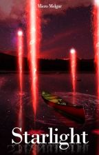 Starlight #PNovel by MicroMelgar