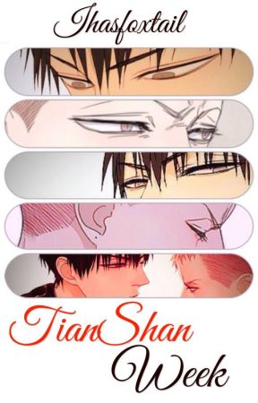 TianShan Week by Ihasfoxtail