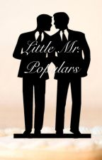 Little Mister Populars by imwiththequeers