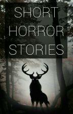 Short Horror Stories by gneva98_
