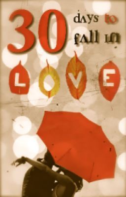 30 Days To Fall In Love