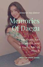 Memories Of Daegu ㅡ Vrene. by wowland