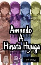 Amando A Hinata Hyuga💜[One-shot] by lizz_v