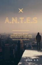 ANTES by Evan_Farias