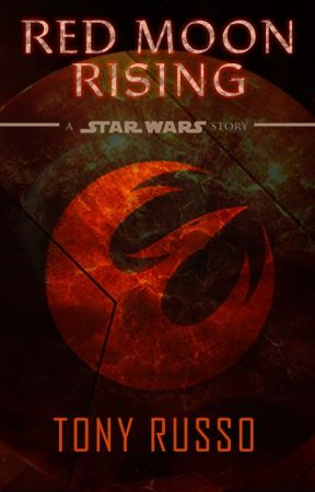 Red Moon Rising - A Star Wars Story by TonyRusso