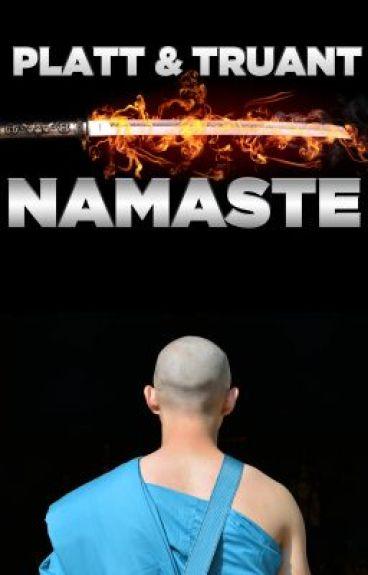 Namaste: Prelude by johnnybtruant