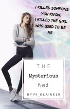 The Mysterious Nerd | hiatus by pi_elaine10