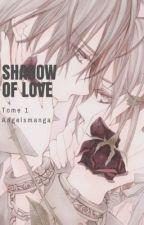 Shadow of love by angelsmanga
