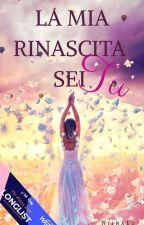 La mia rinascita sei Tu by NiinaLu_