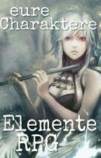 Eure Charaktere - Elemente RPG by MeldysRPG