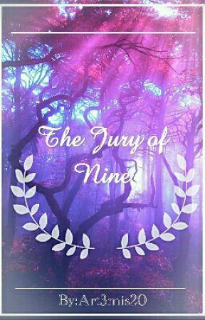 The Jury of nine by Art3mis20