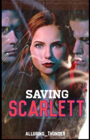 Saving Scarlett.  by alluring_thunder