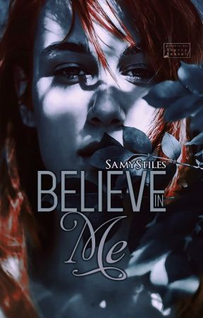 Believe in me by SamyStiles