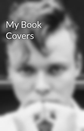 My Book Covers by 5secondsofforever