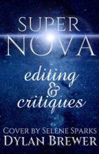 Supernova Editing and Critiques by boylovesboyandbooks