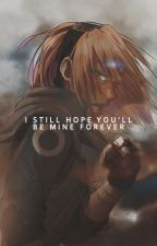 I still hope you'll be mine forever by blackiiix