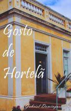 Gosto de Hortelã by Gabriel_Dois