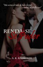 RENDA-SE SE PUDER by AKRaimundi