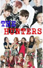 the hunters(bangtwice fanfic) by tzuyuyoda345
