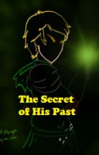 The secret of his past-A Ninjago Fanfiction by Blood_For_The_Dead