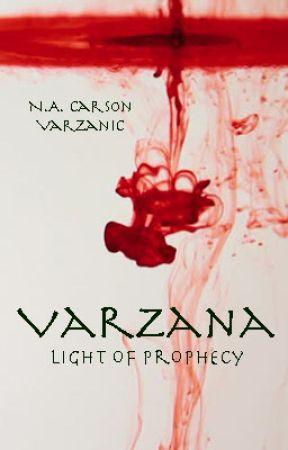Varzana: Light of Prophecy by varzanic