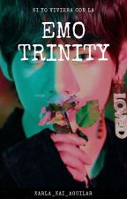 Si yo viviera con la emo trinity by karla_kai_aguilar