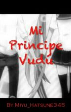 Mi Principe Vudú (Miku Y Len). by Miyu_Hatsune345