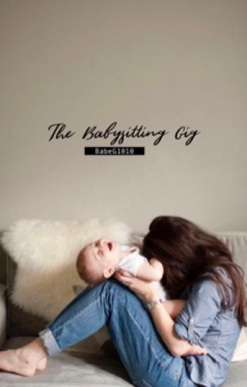 The Babysitting Gig