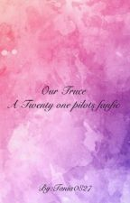Our Truce /-/Twenty One Pilots Fanfic by Tania0827