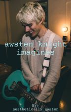 awsten knight imagines [REQUESTS ARE CLOSED] by -chaseatlantic-
