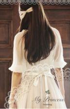 My Princess [EXO Tao] by BatrisyiaLacie
