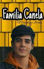 Familia Canela || Jos Canela || Tercera Temporada De A Tu Lado by Jocelyn_Ariel